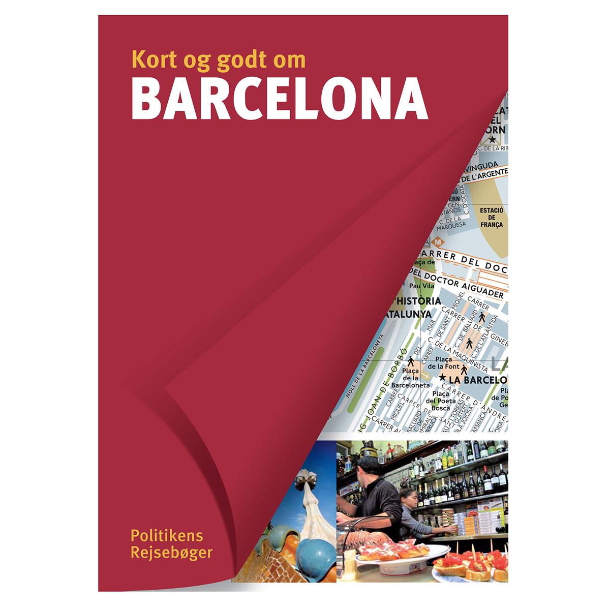 Image of   Kort og godt om Barcelona - Hæftet