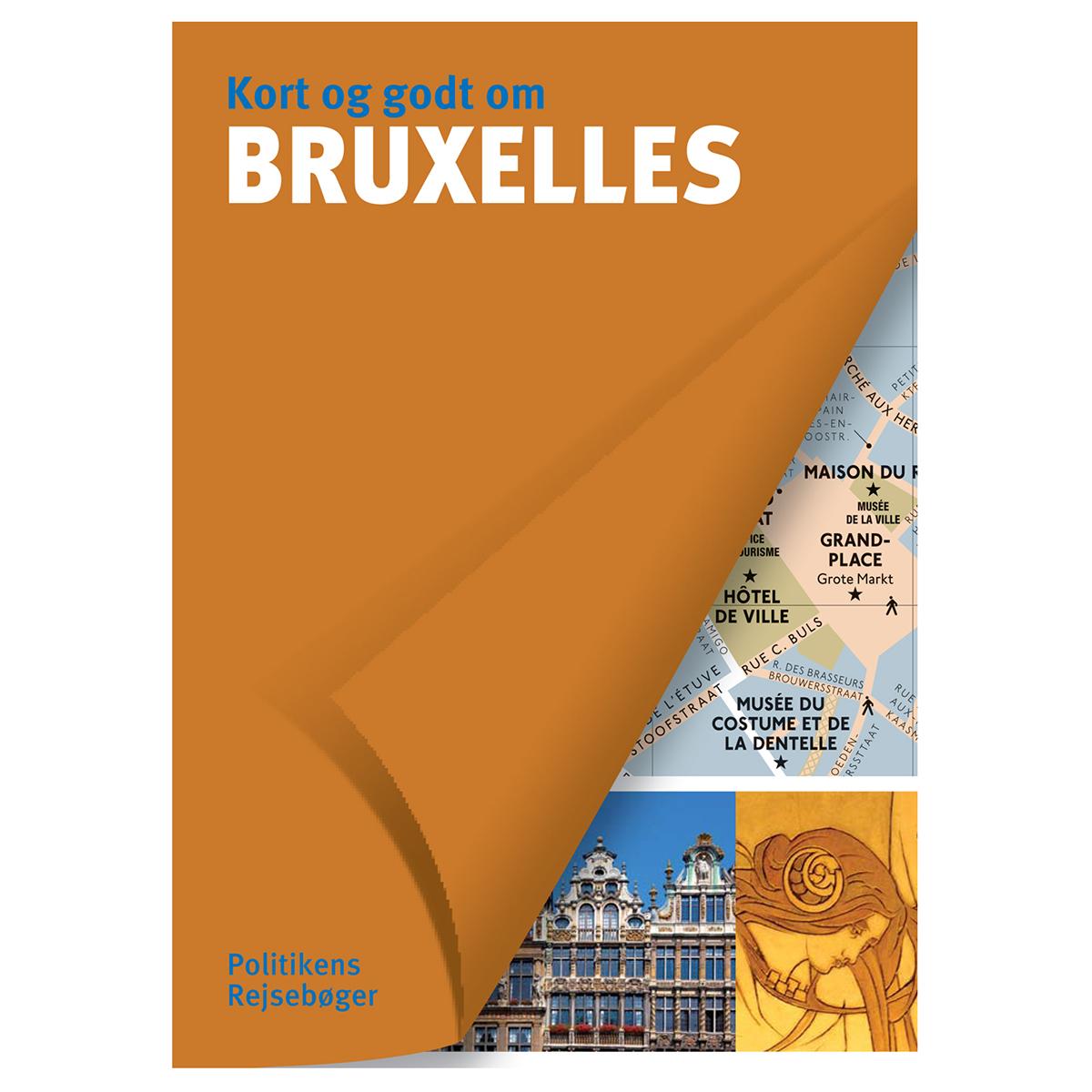 Image of   Kort og godt om Bruxelles - Hæftet