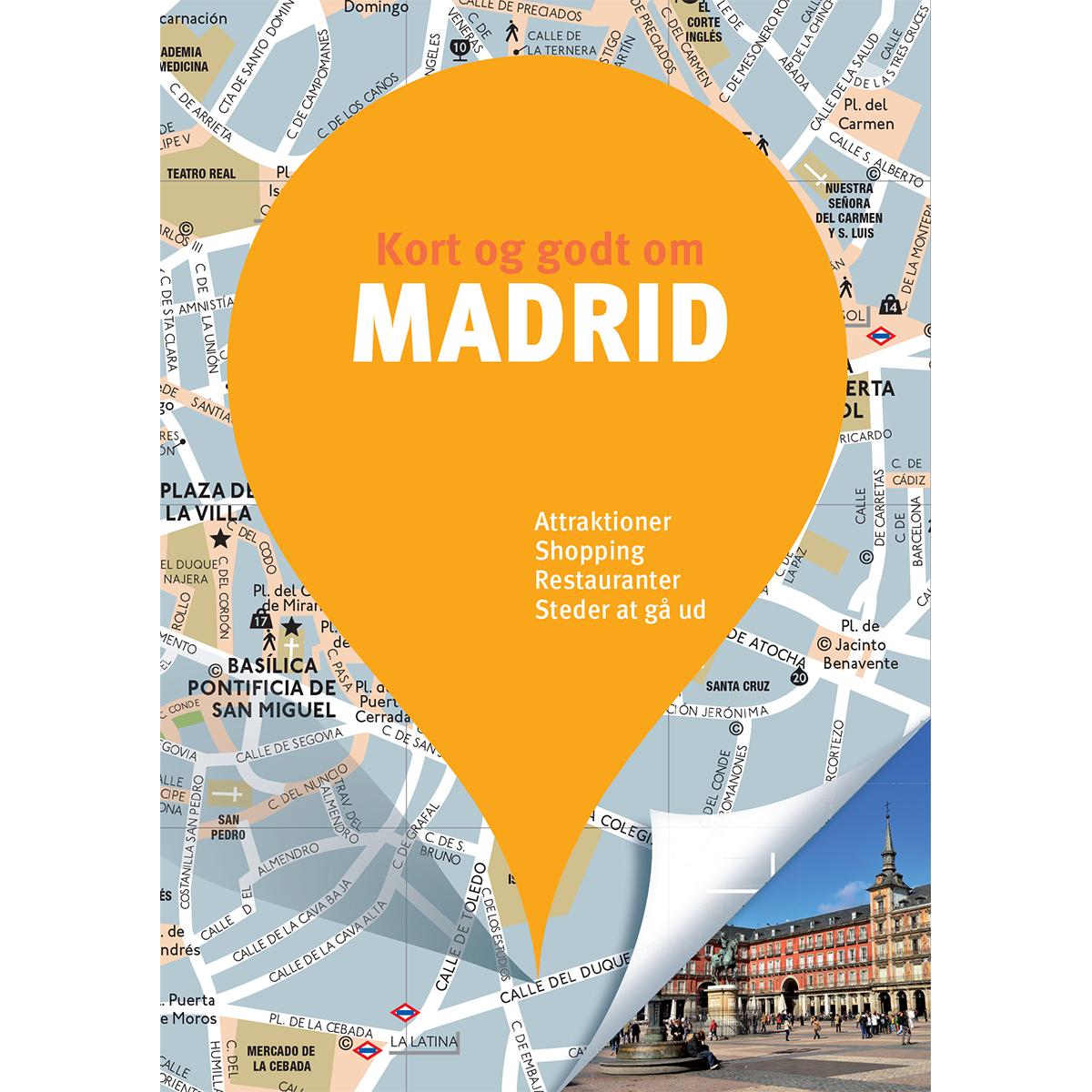 Image of   Kort og godt om Madrid - Hæftet