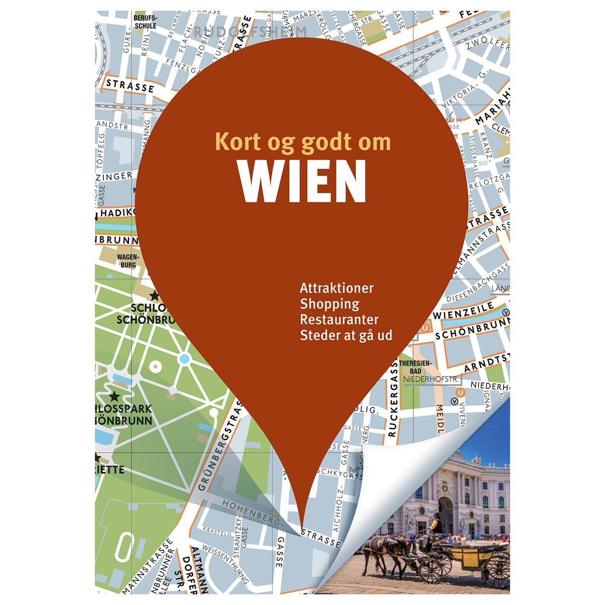Image of   Kort og godt om Wien - Hæftet