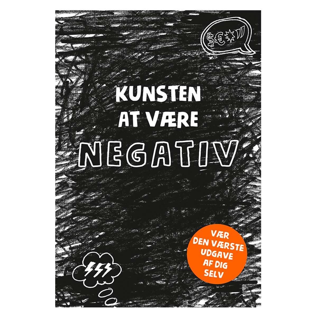 Image of   Kunsten at være negativ - Paperback