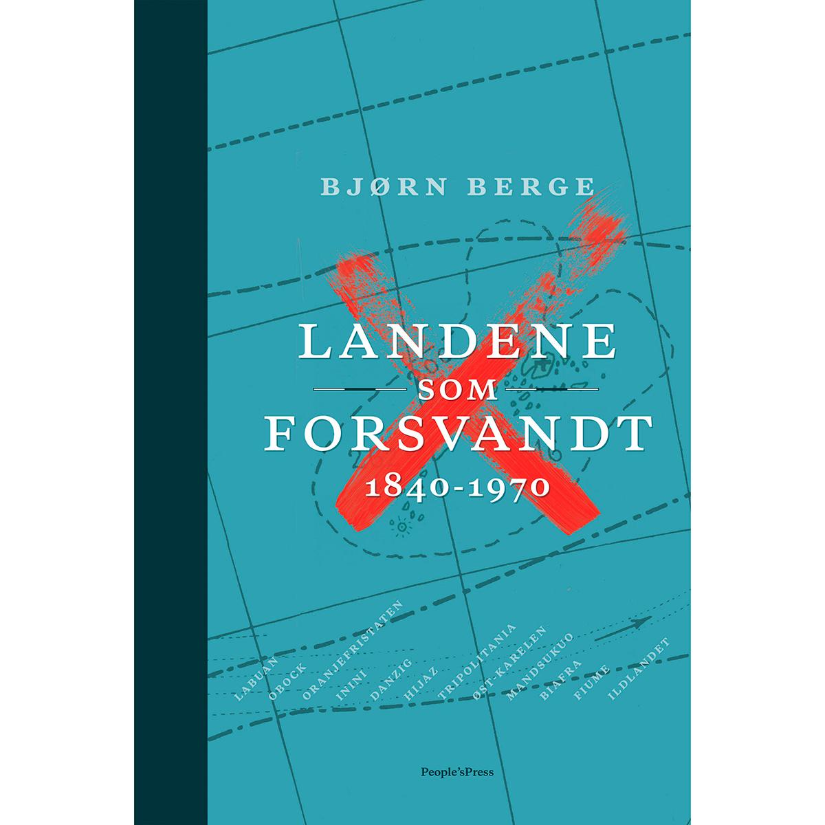 Image of   Landene som forsvandt 1840 - 1970 - Indbundet