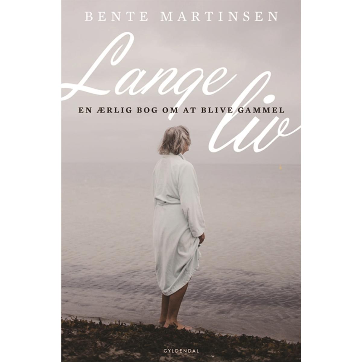 Image of   Lange liv - en ærlig bog om at blive gammel - Hæftet