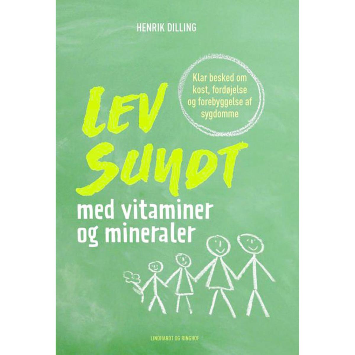 Image of   Lev sundt - med vitaminer og mineraler - Indbundet