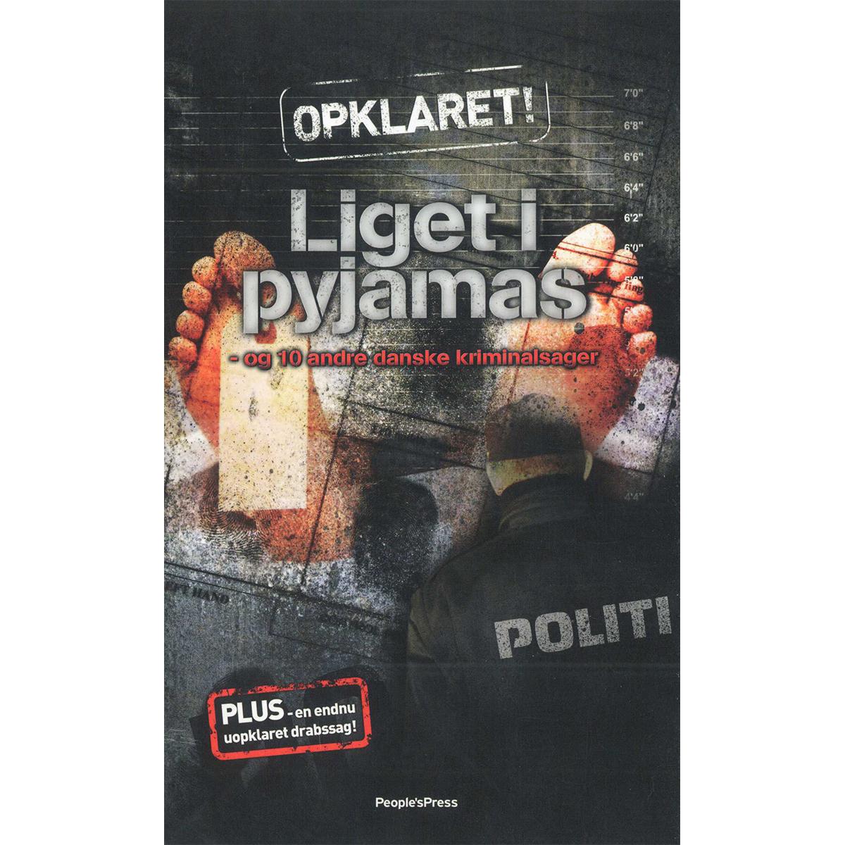 Image of   Liget i pyjamas - og 10 andre danske kriminalsager - Paperback
