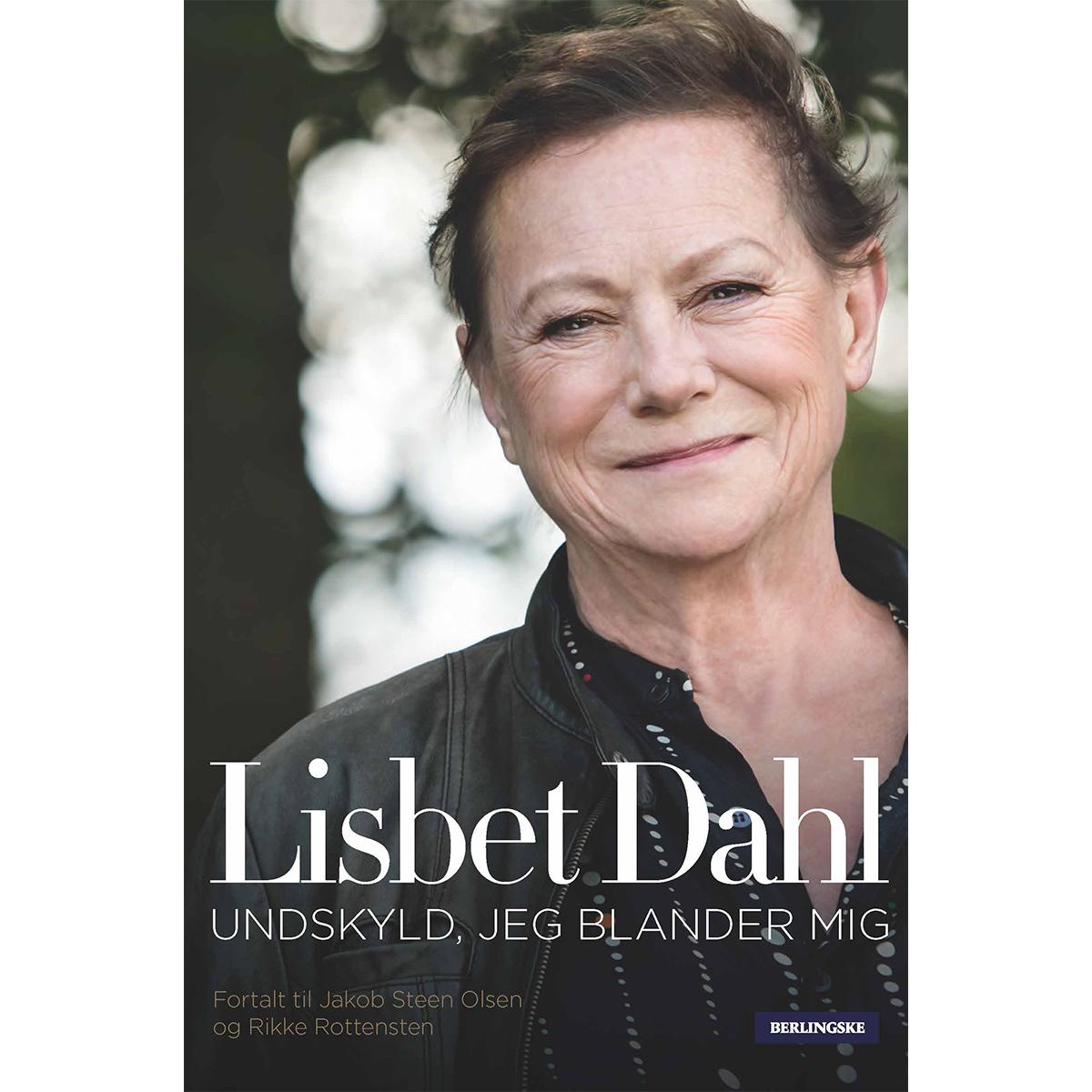 Lisbet Dahl - undskyld, jeg blander mig - Indbundet