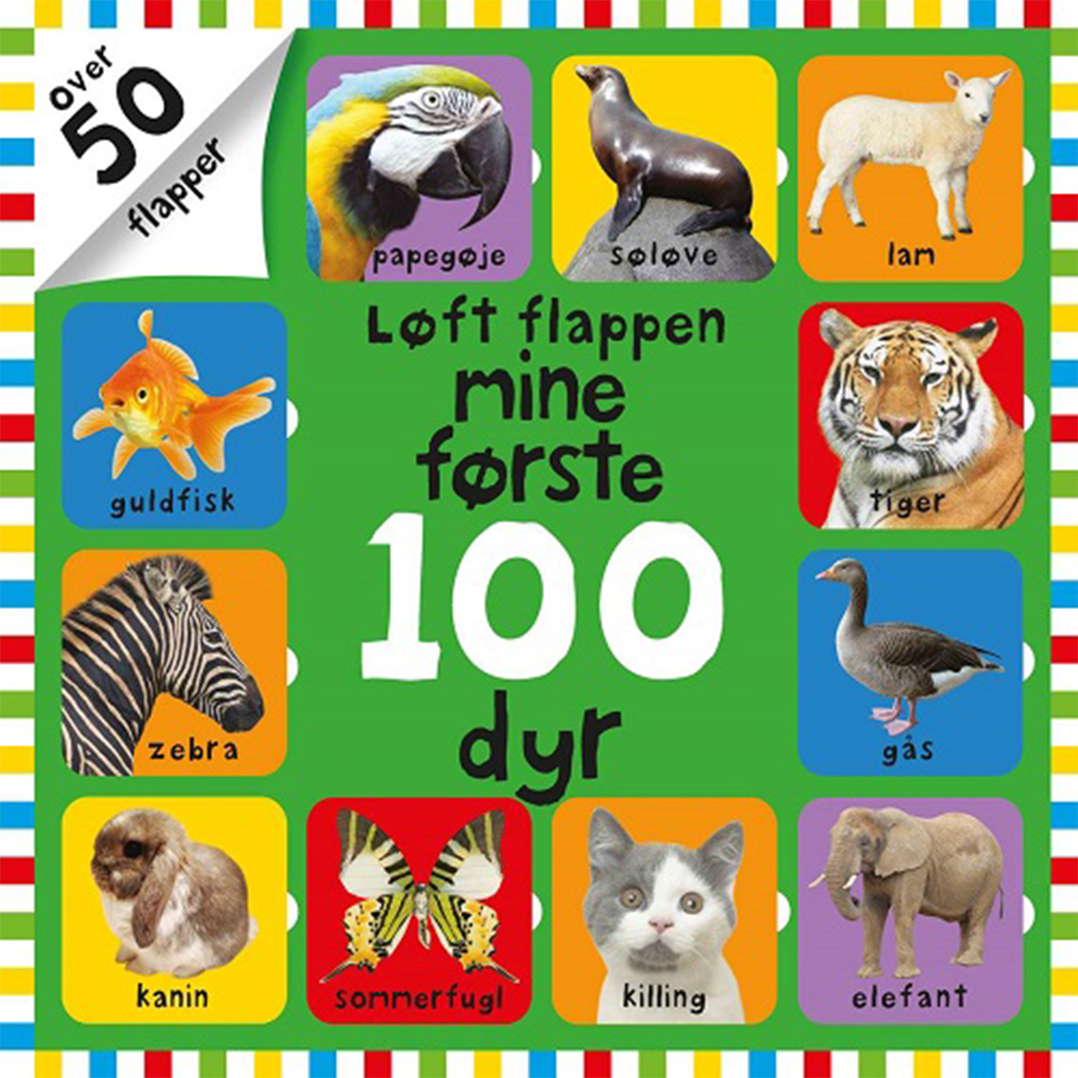 Image of   Løft flappen: mine første 100 dyr - Papbog