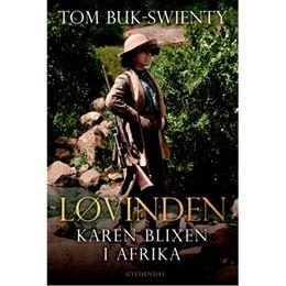 Billede af Løvinden - Karen Blixen i Afrika - Indbundet