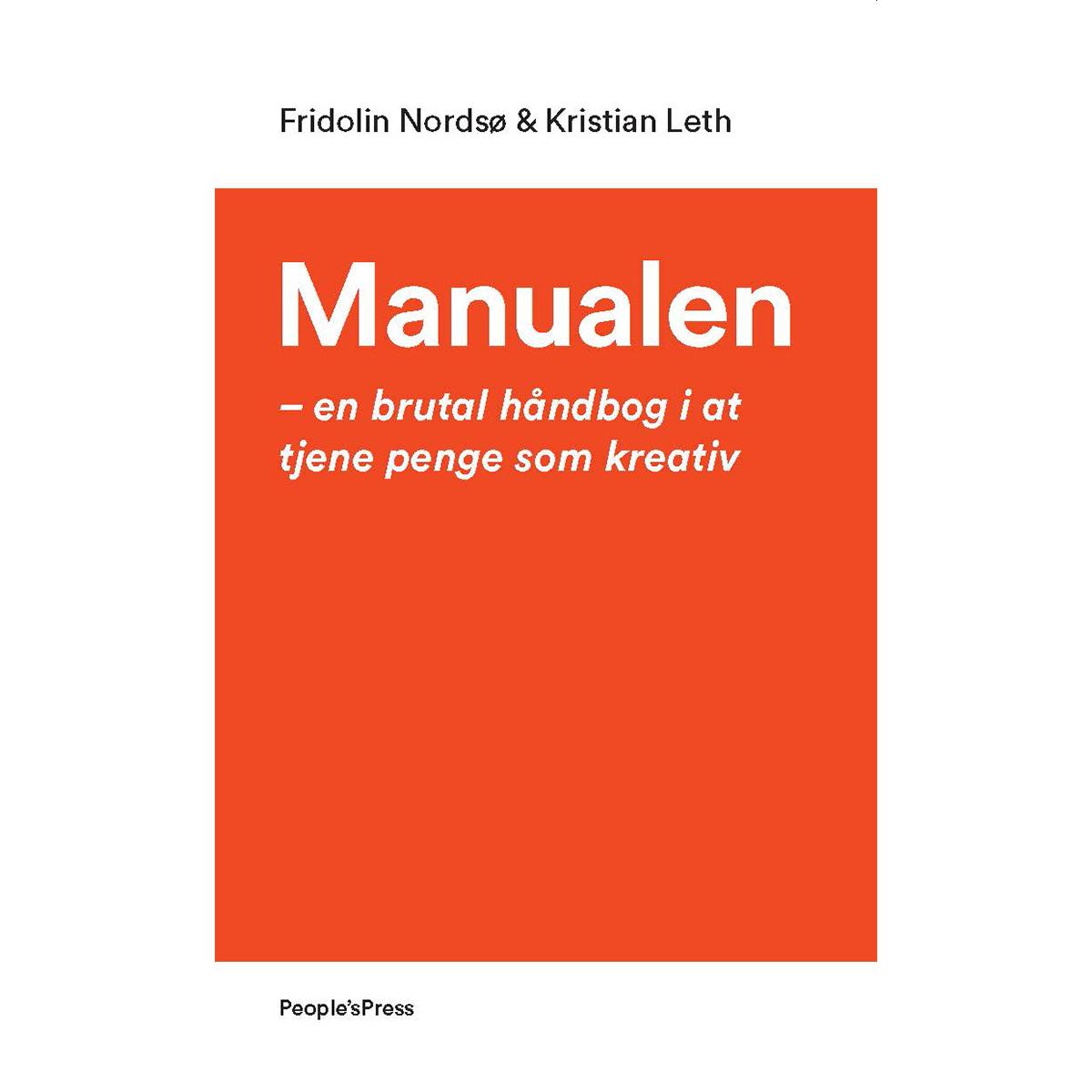 Billede af Manualen - En brutal håndbog i at tjene penge som kreativ - Hæftet