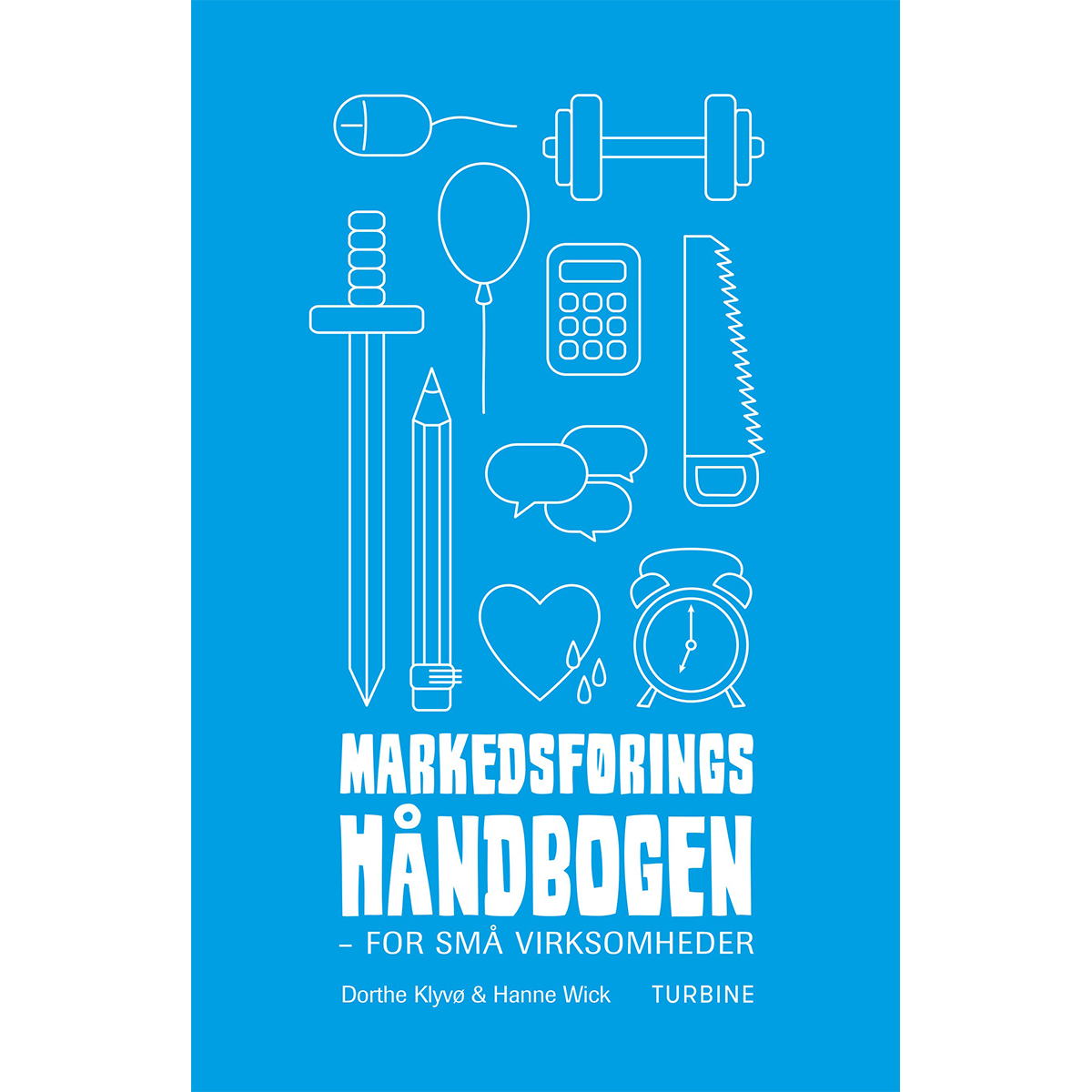 Image of   Markedsføringshåndbogen for små virksomheder - Hæftet