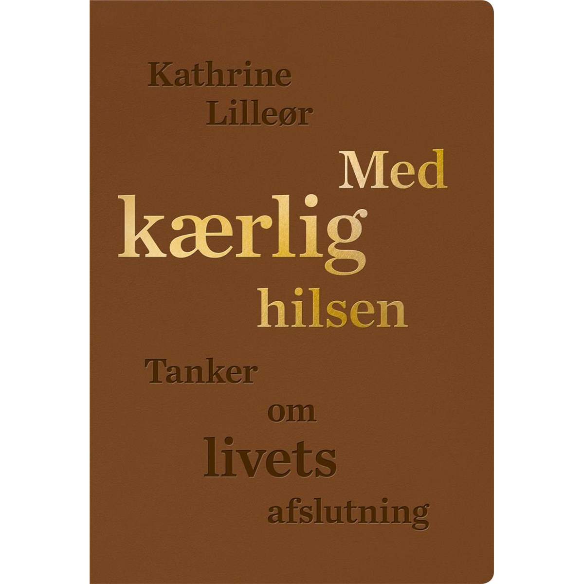 Image of   Med kærlig hilsen - Indbundet