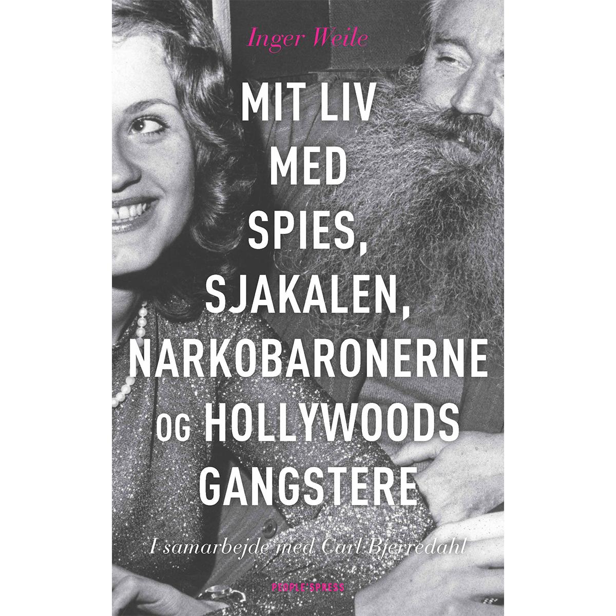 Mit liv med Spies, Sjakalen, narkobaronerne og Hollywoods... - Hæftet