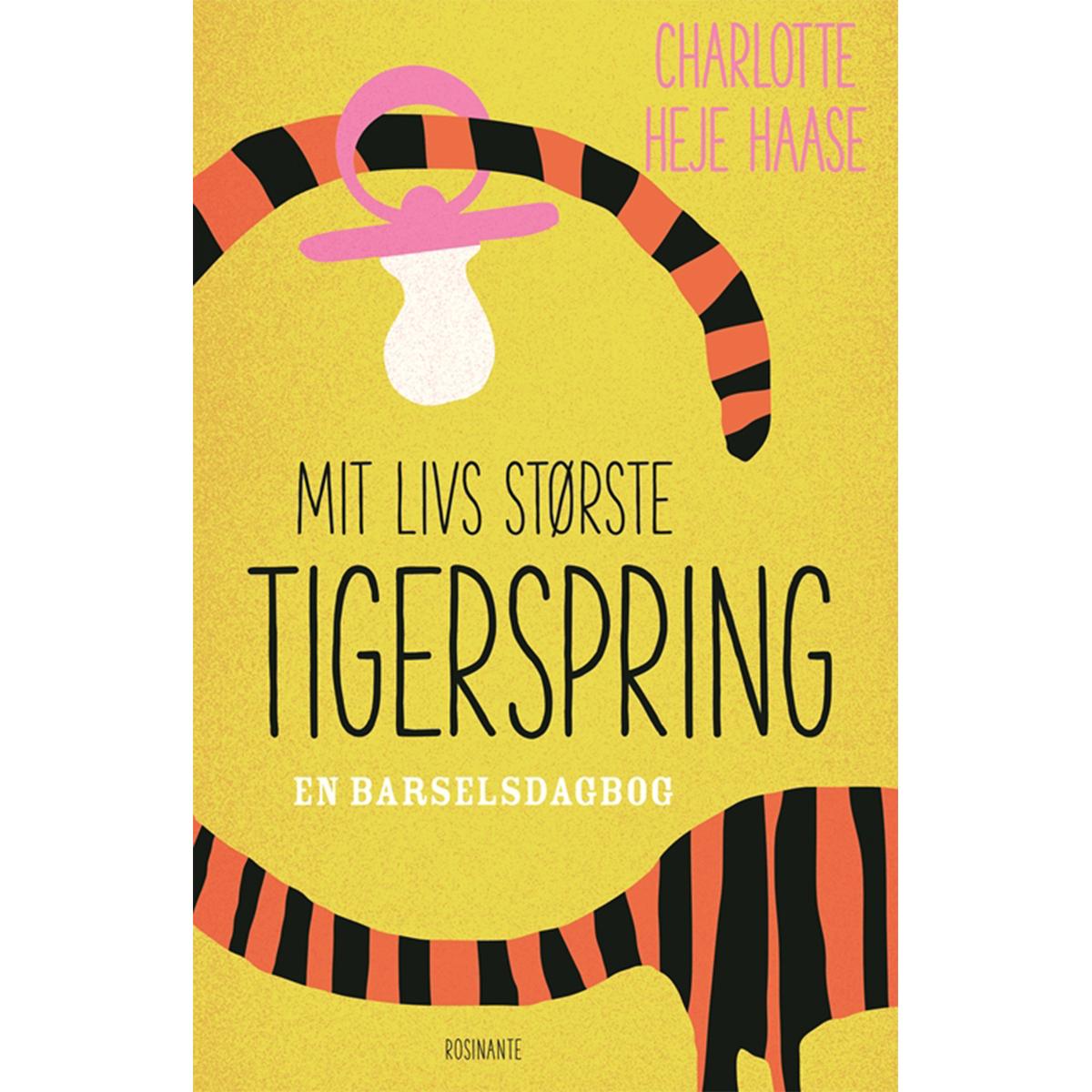 Image of   Mit livs største tigerspring - en barselsdagbog - Hæftet