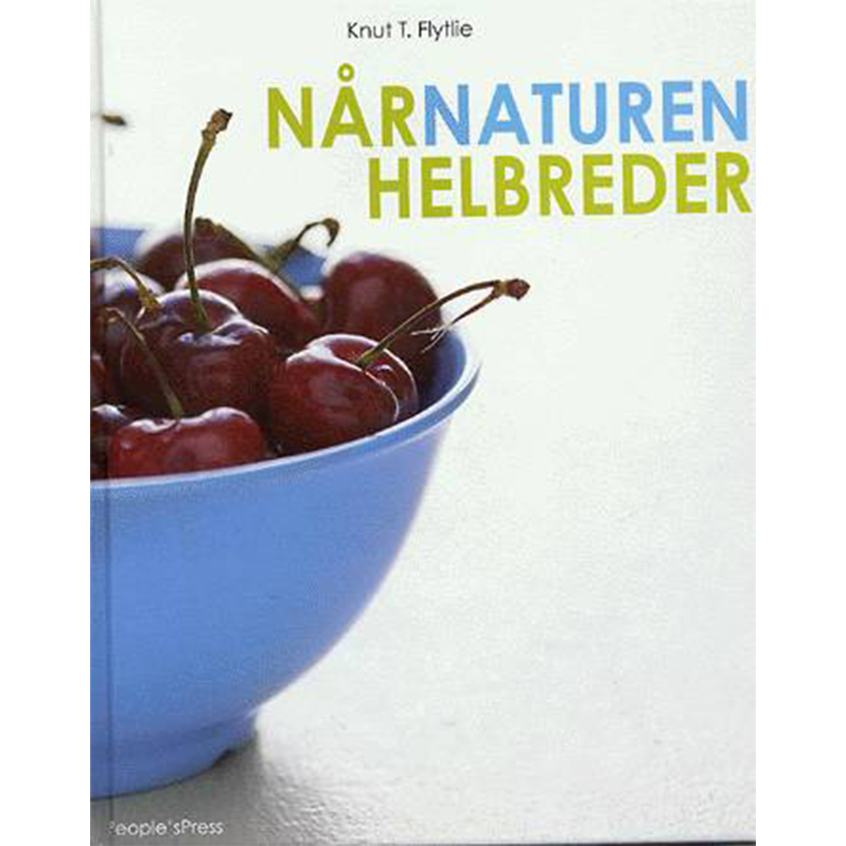 Image of   Når naturen helbreder - lægens guide til naturlig sundhed - Indbundet