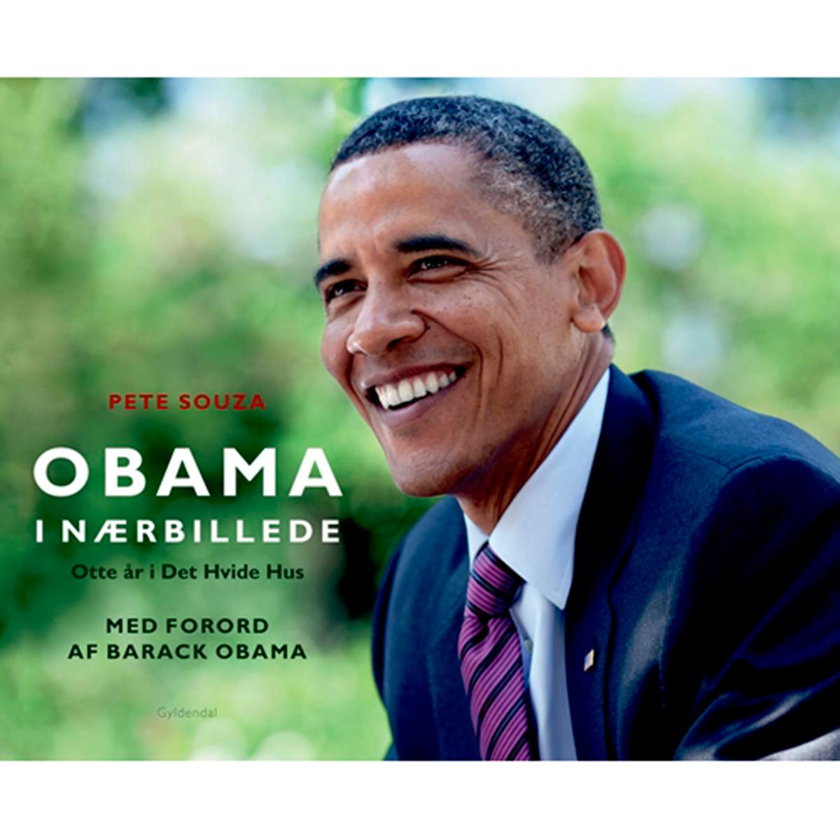 Obama i nærbillede - Otte år i Det Hvide Hus - Indbundet