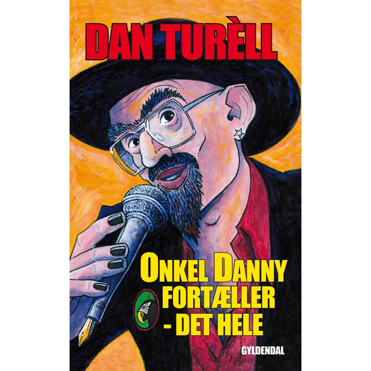 Onkel Danny fortæller - det hele - Paperback