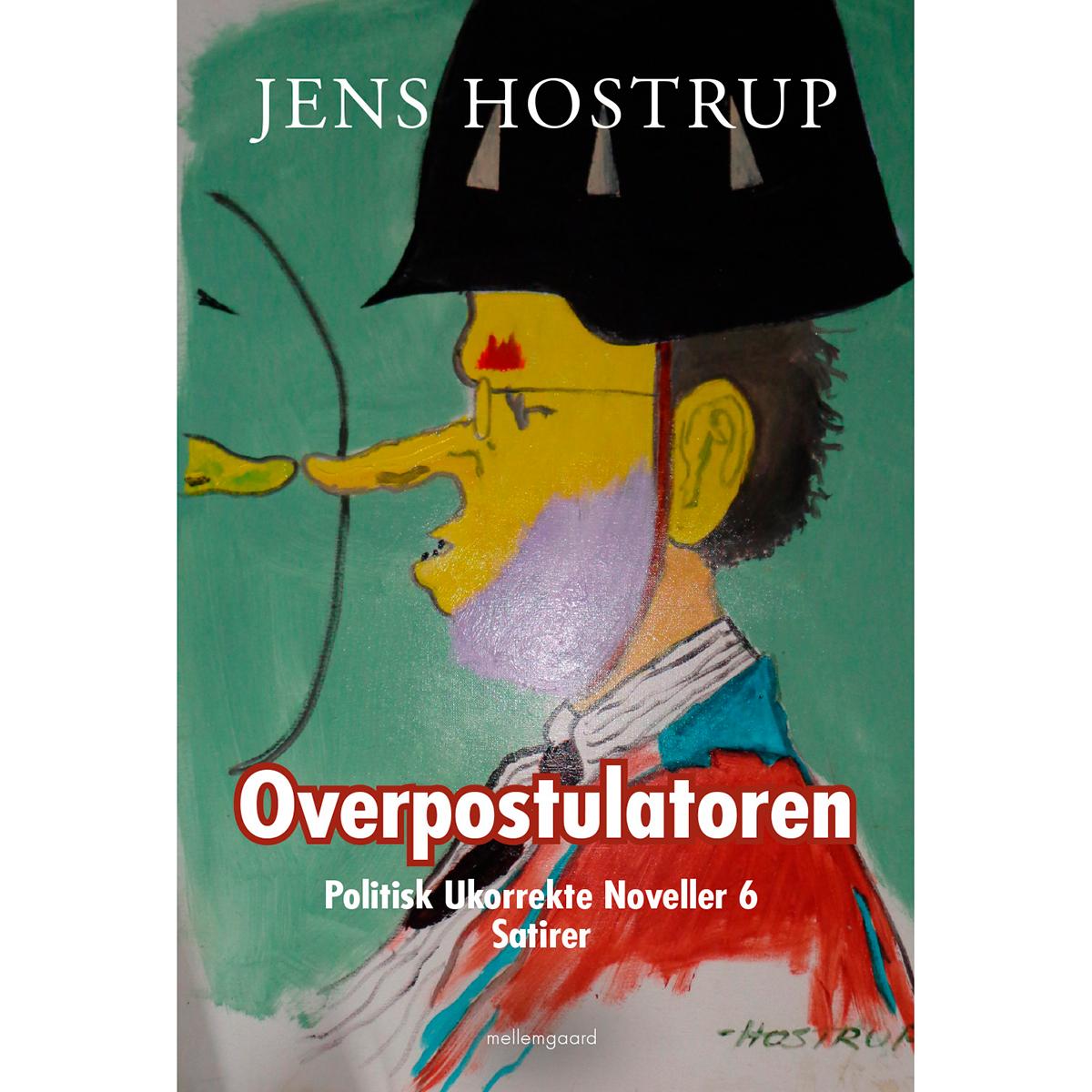 Image of   Overpostulatoren - Politisk ukorrekte noveller 6 - Hæftet