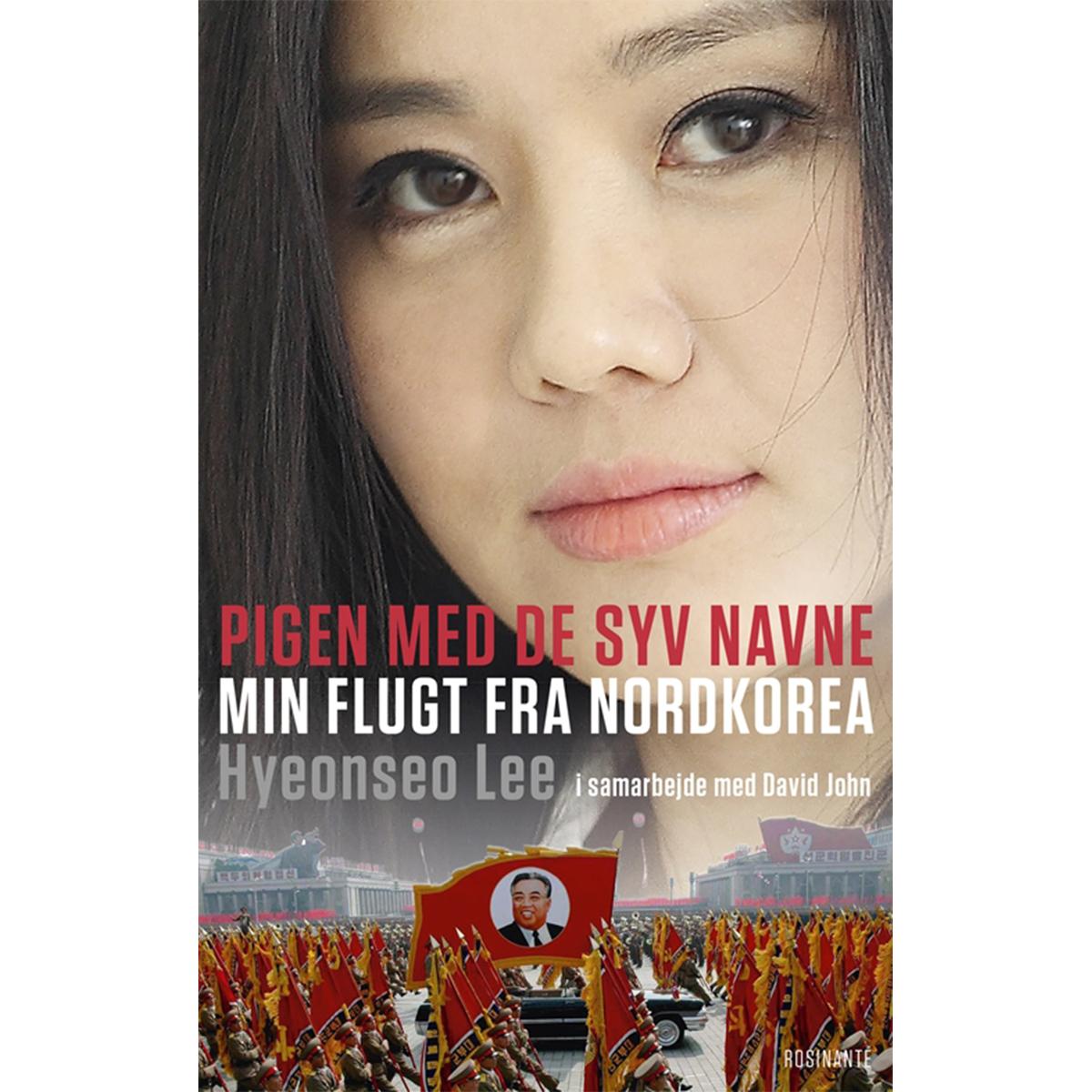 Pigen med de syv navne - min flugt fra Nordkorea - Hæftet