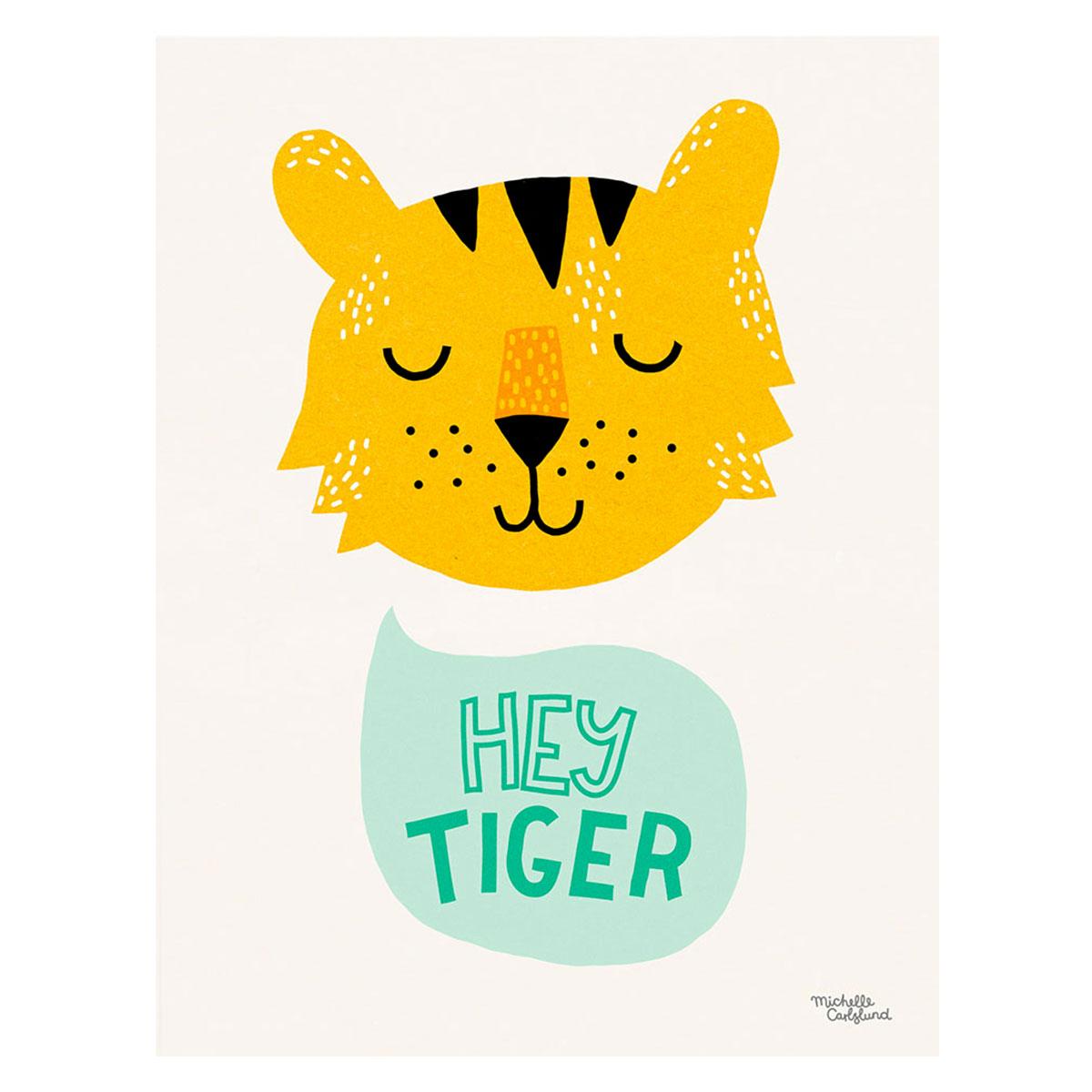 Image of   Michelle Carlslund plakat stor Hey Tiger
