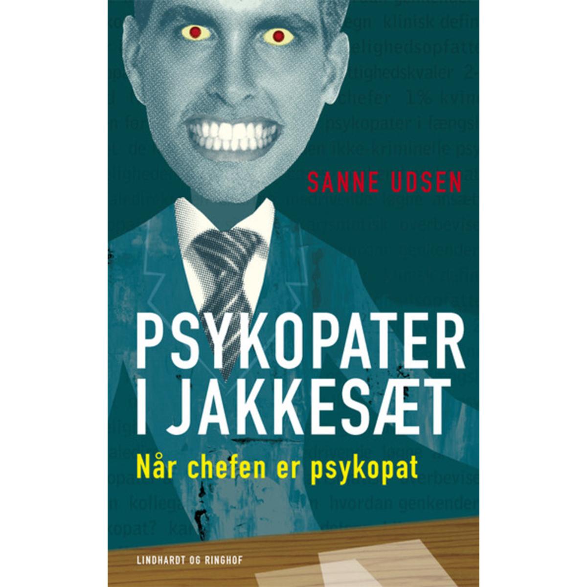 Billede af Psykopater i jakkesæt - når chefen er psykopat - Hæftet