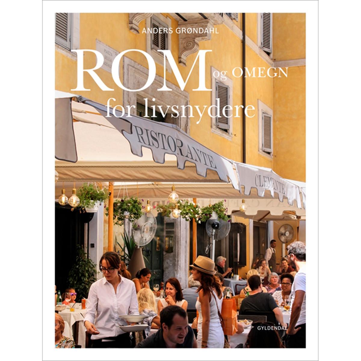 Image of   Rom og omegn for livsnydere - Indbundet
