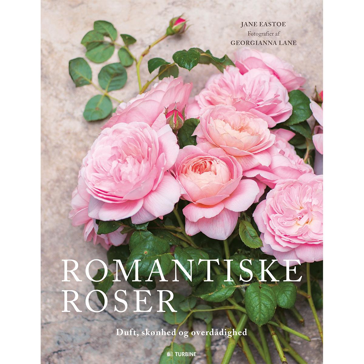 Billede af Romantiske roser - Duft, skønhed og overdådighed - Hardback
