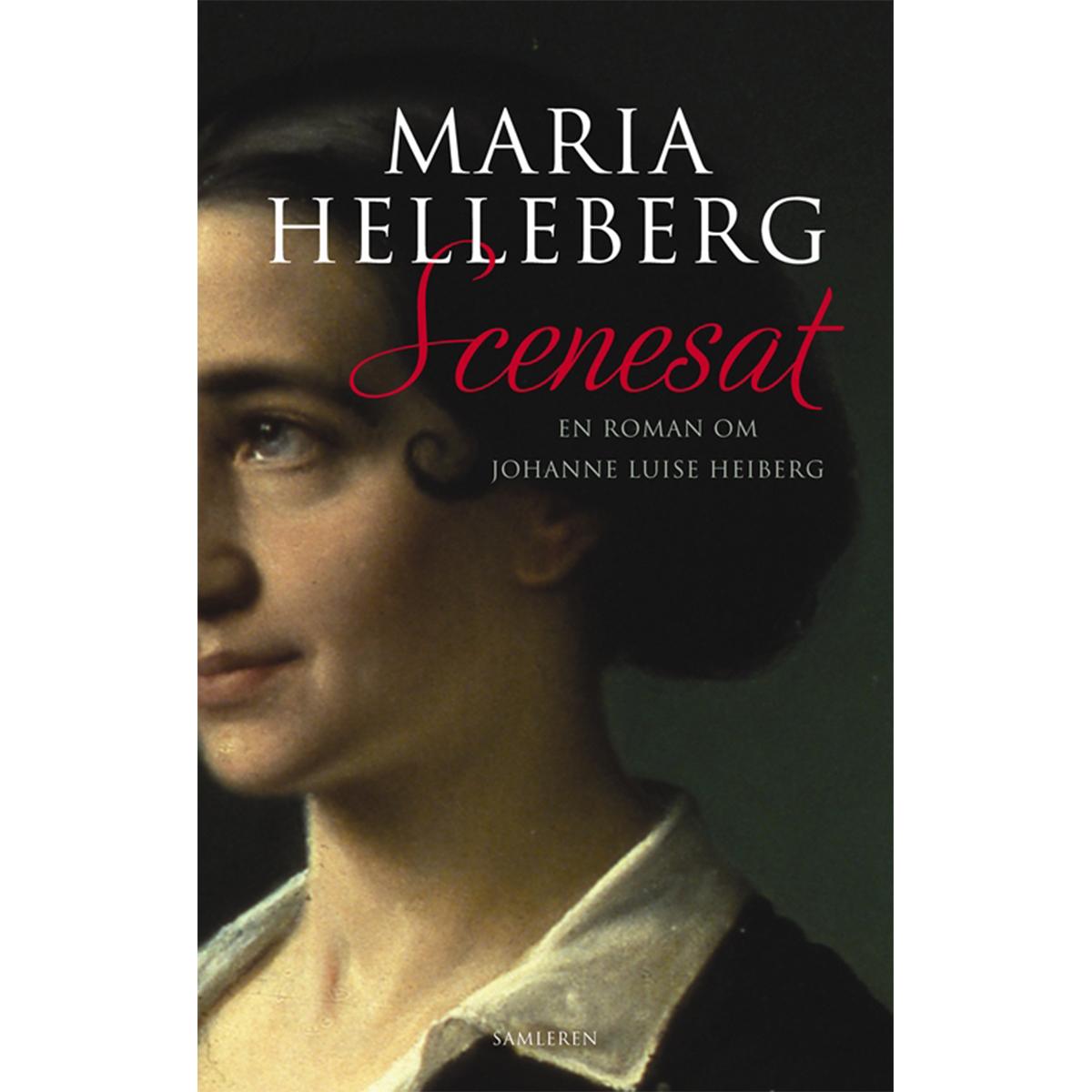 Scenesat - en roman om Johanne Luise Heiberg - Indbundet