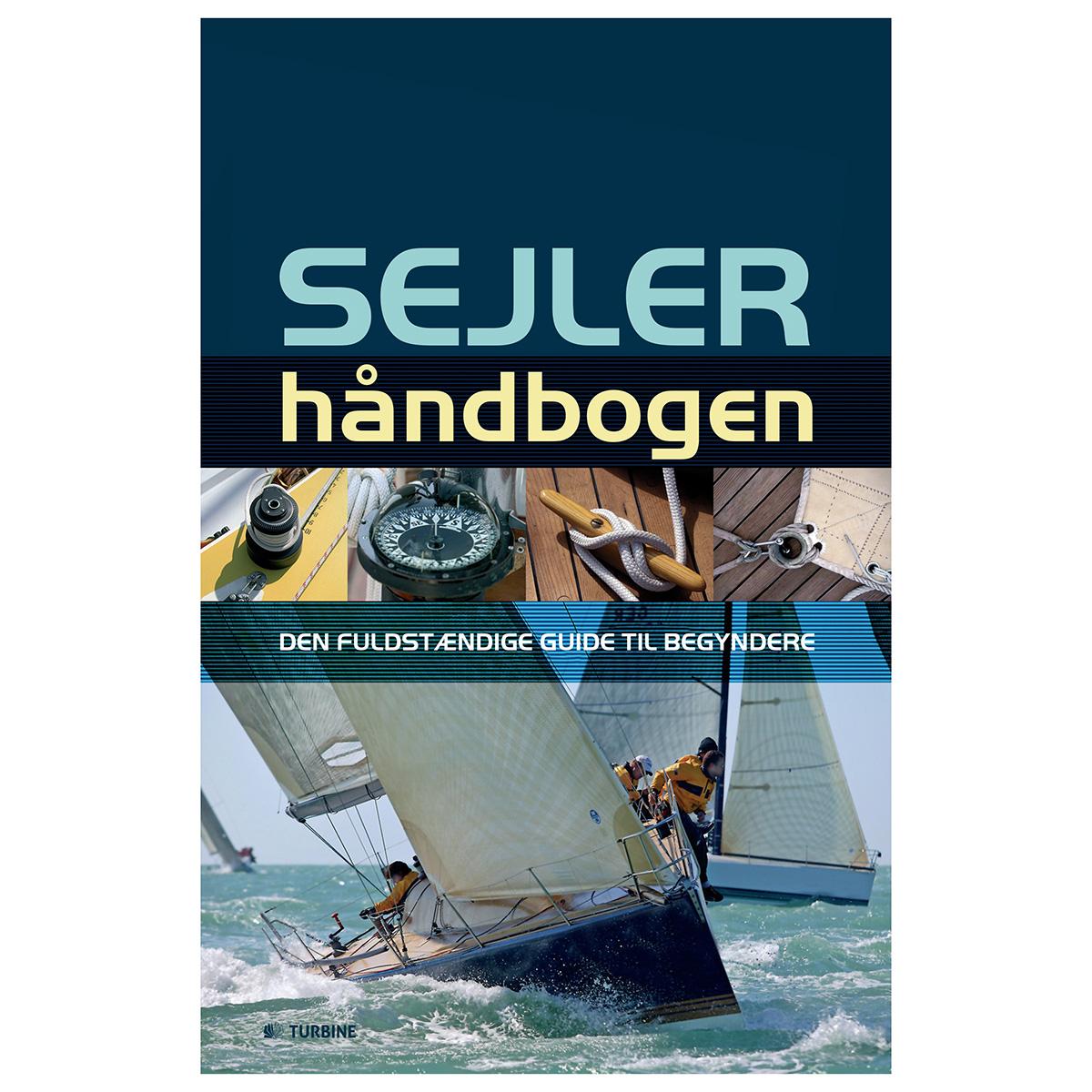 Image of   Sejlerhåndbogen - Den fuldstændige guide til begyndere - Indbundet