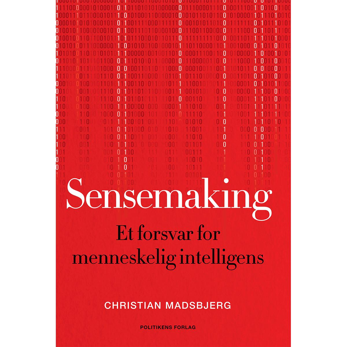 Image of   Sensemaking - Et forsvar for menneskelig intelligens - Hæftet