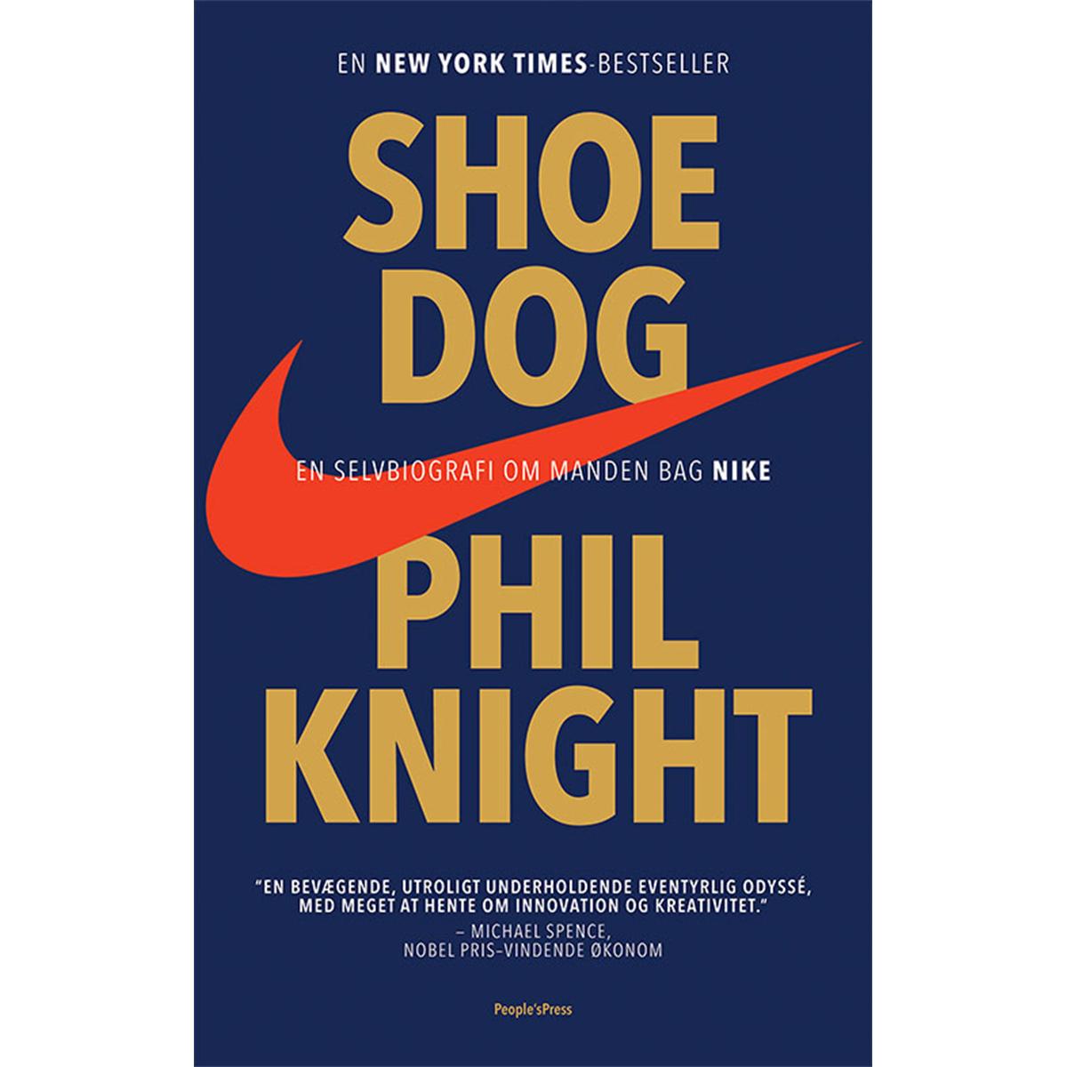 Shoe dog - en selvbiografi om manden bag Nike - Indbundet