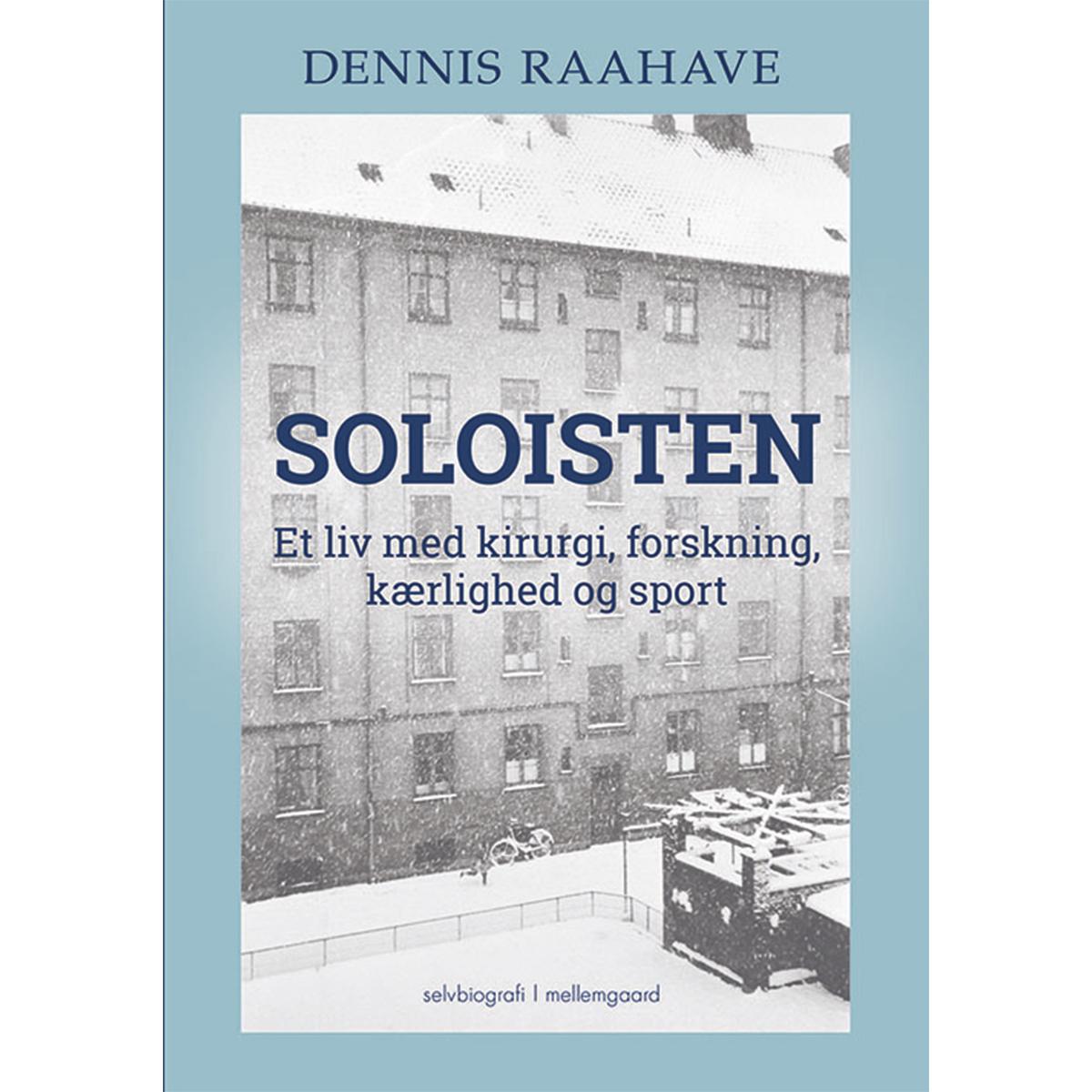 Soloisten - Et liv med kirurgi, forskning, kærlighed og sport - Hæftet