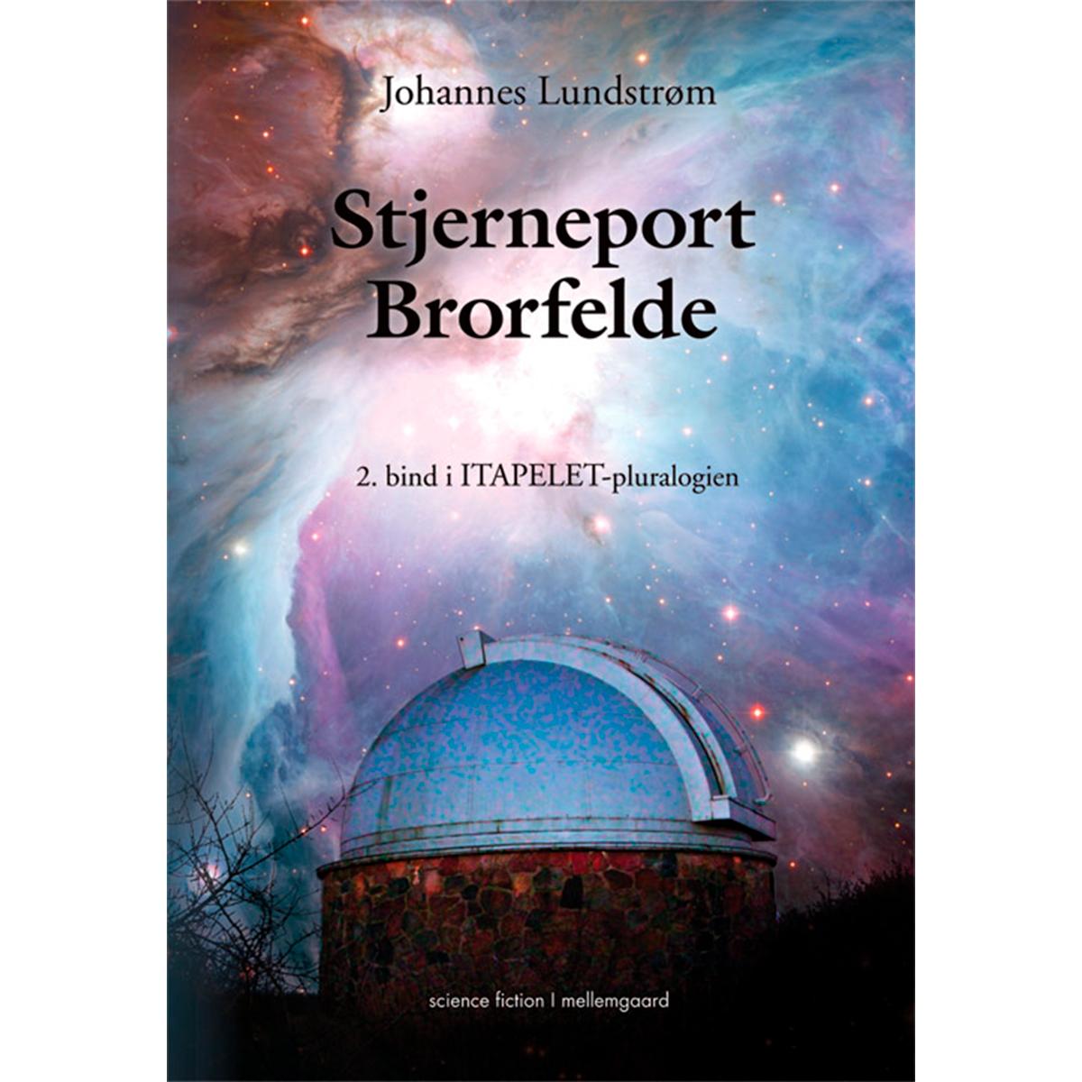 Image of   Stjerneport Brorfelde - Itapelet 2 - Hæftet
