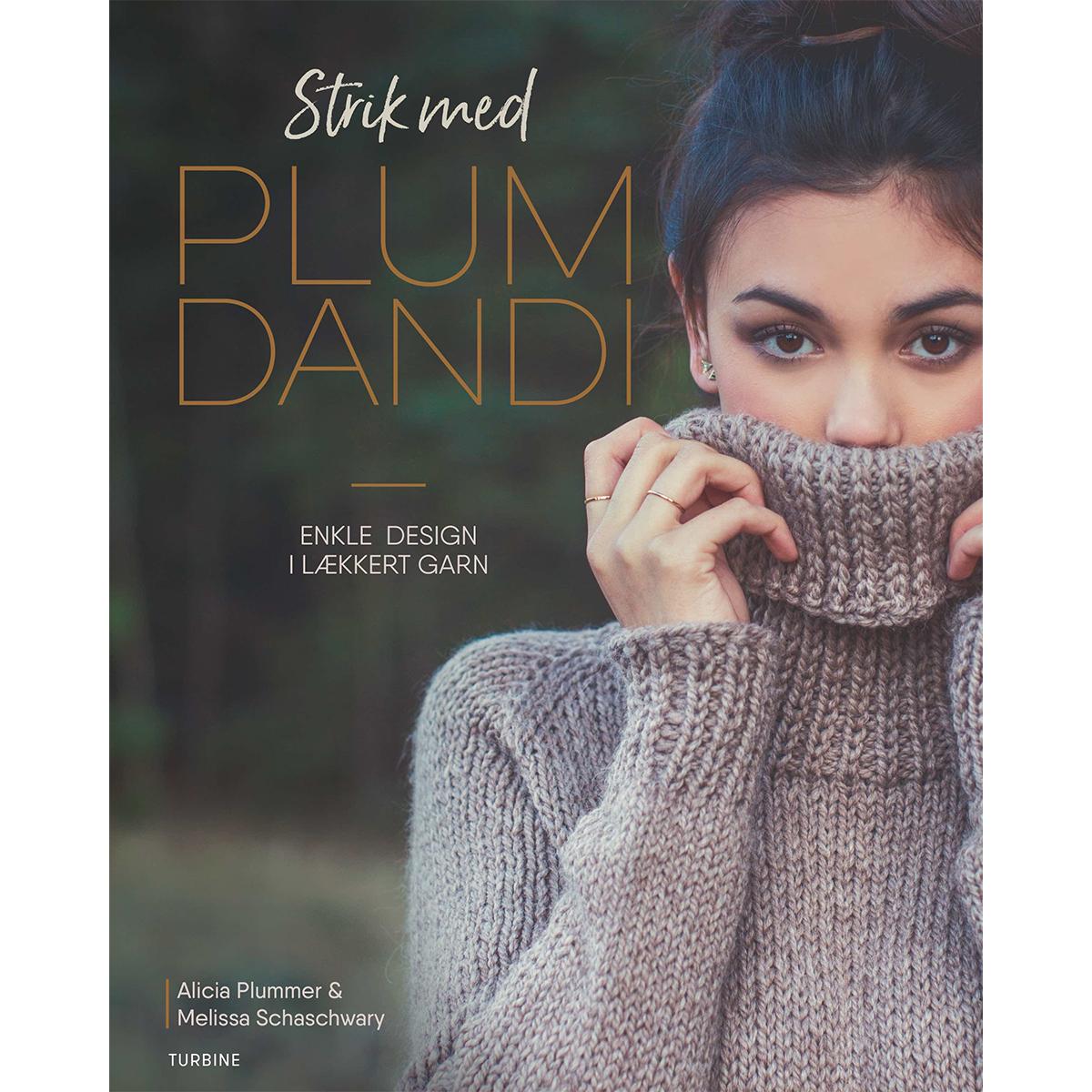 Image of   Strik med Plum Dandi - Enkle design i lækkert design - Hæftet
