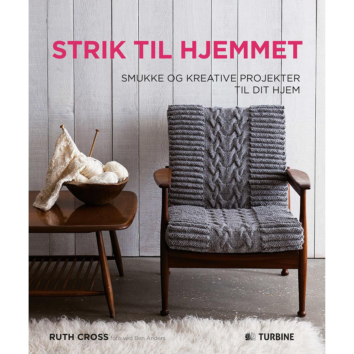 Image of   Strik til hjemmet - Smukke og kreative projekter til dit hjem - Hæftet