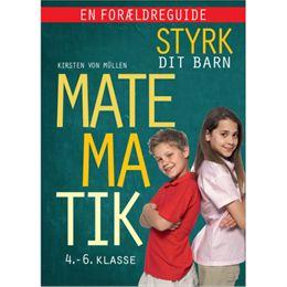Billede af Styrk dit barn: Matematik 4.- 6. klasse - en forældreguide - Indbundet