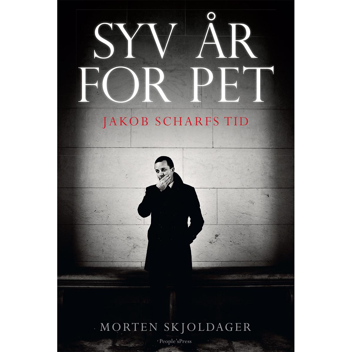 Syv år for PET - Jakob Scharfs tid - Indbundet
