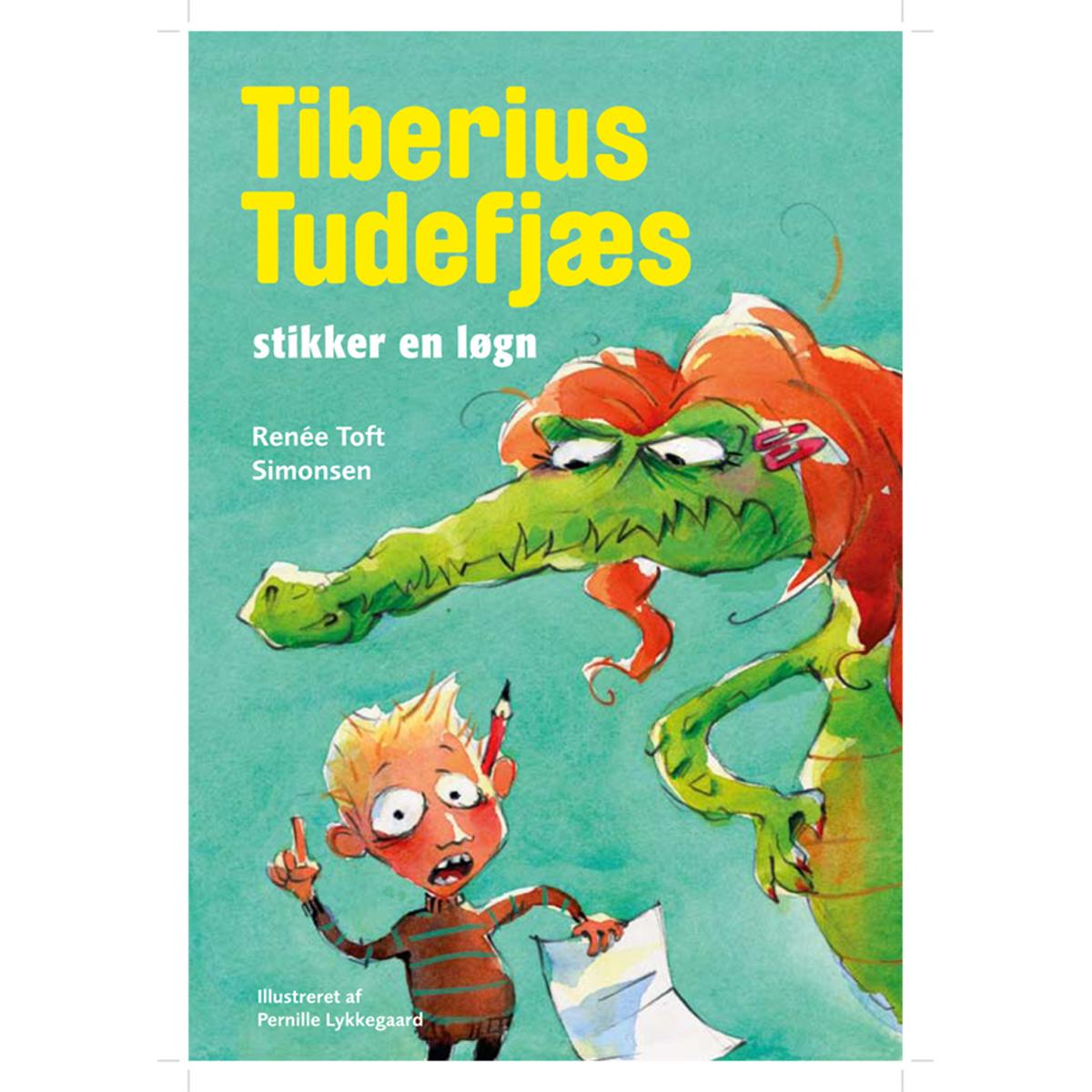 Image of   Tiberius Tudefjæs stikker en løgn - Indbundet