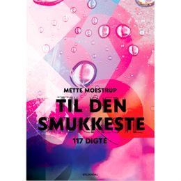 Image of   Til den smukkeste - 117 digte - Hæftet