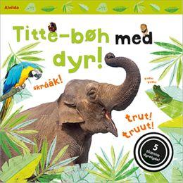 Image of   Titte-bøh med dyr! - Titte-bøh - Papbog