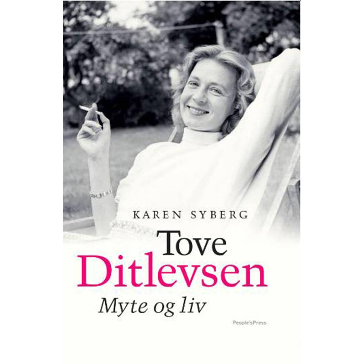 Tove Ditlevsen - myte og liv - Hardback