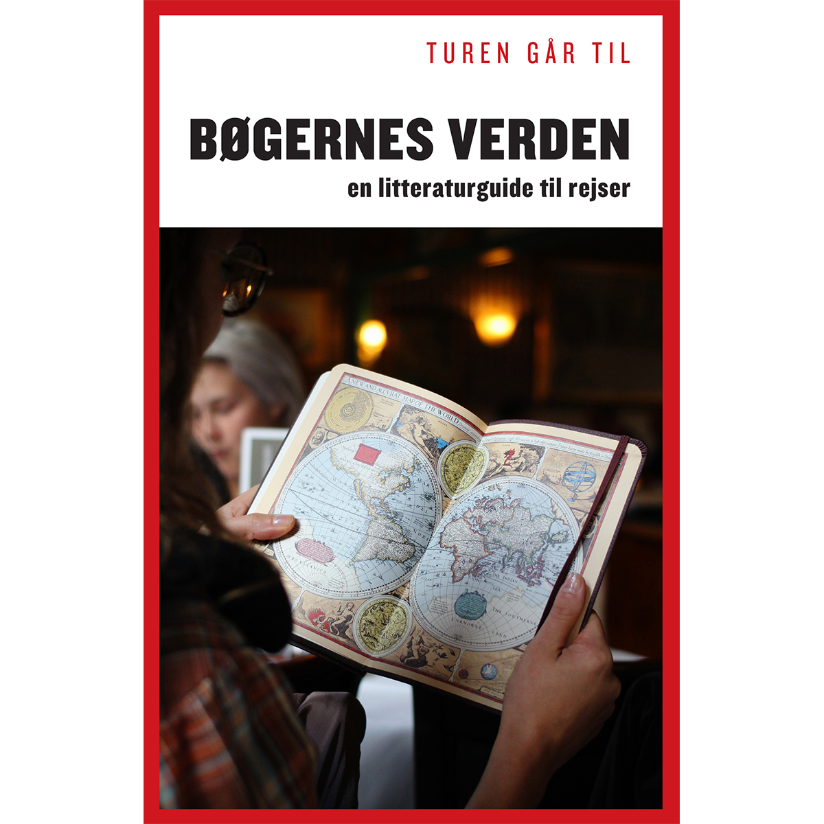 Image of   Turen går til bøgernes verden - En litteraturguide til rejser - Hæftet