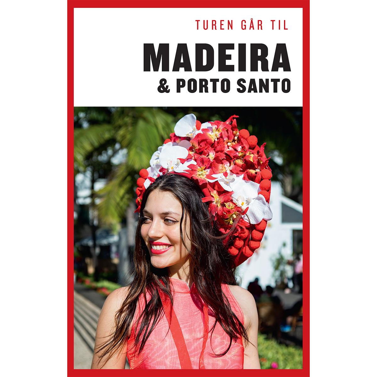 Image of   Turen går til Madeira & Porto Santo - Hæftet
