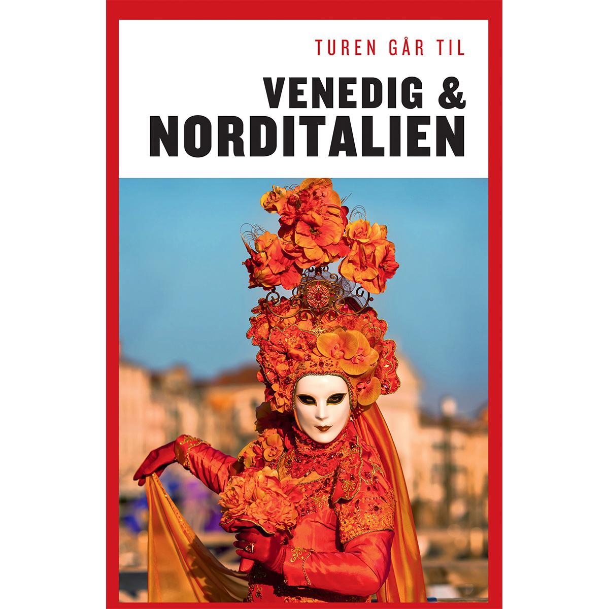 Image of   Turen går til Venedig & Norditalien - Hæftet