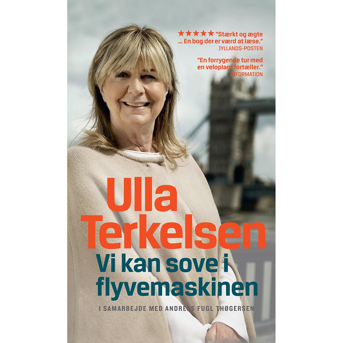 Ulla Terkelsen - Vi kan sove i flyvemaskinen - Paperback