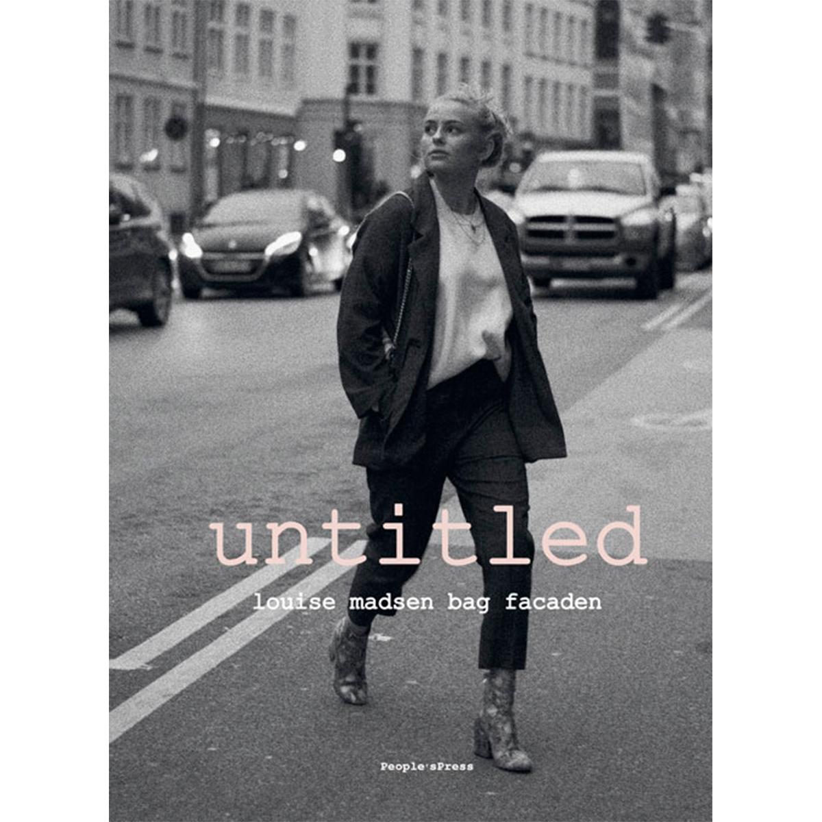 Untitled - Louise Madsen bag facaden - Indbundet