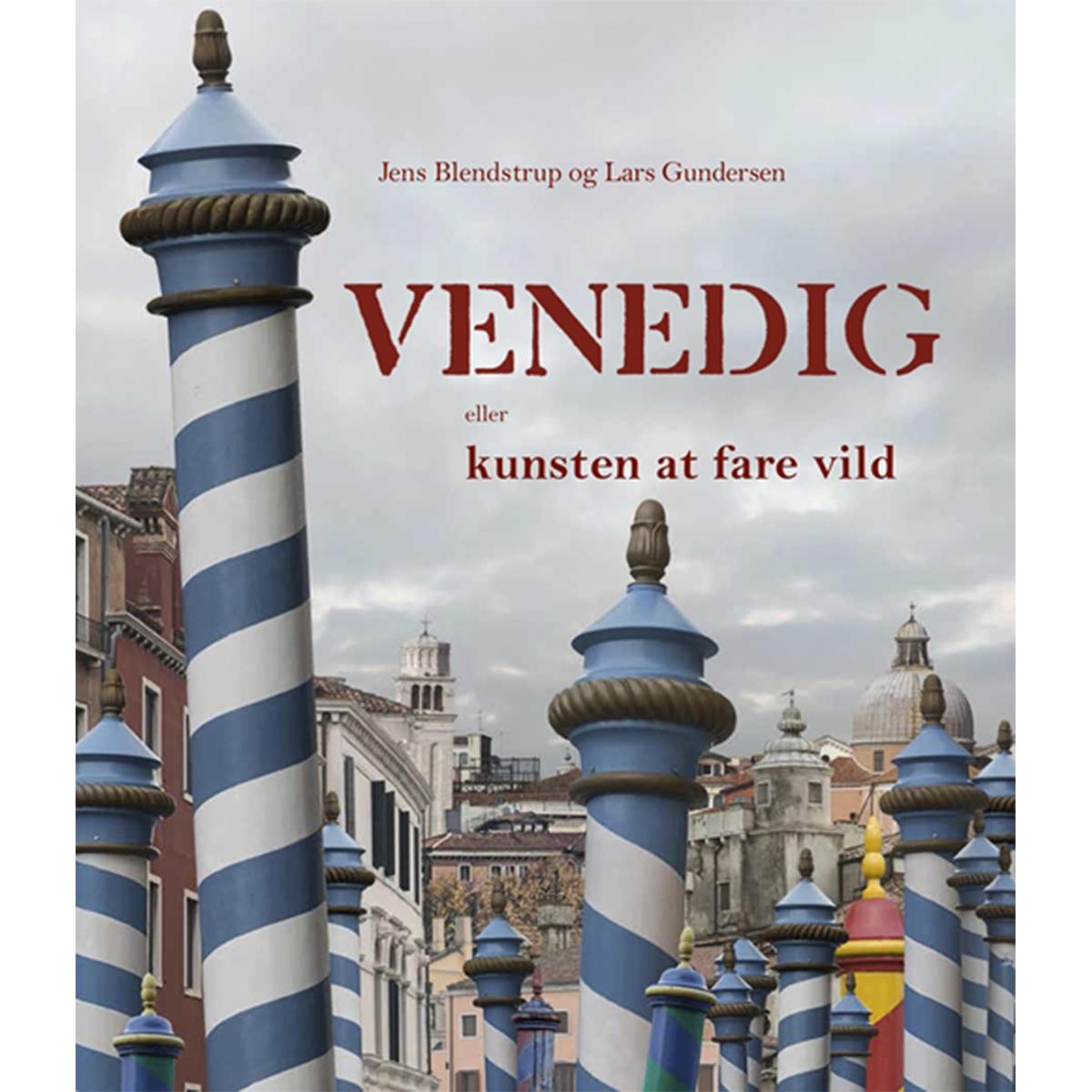 Image of   Venedig - eller kunsten at fare vild - Hæftet