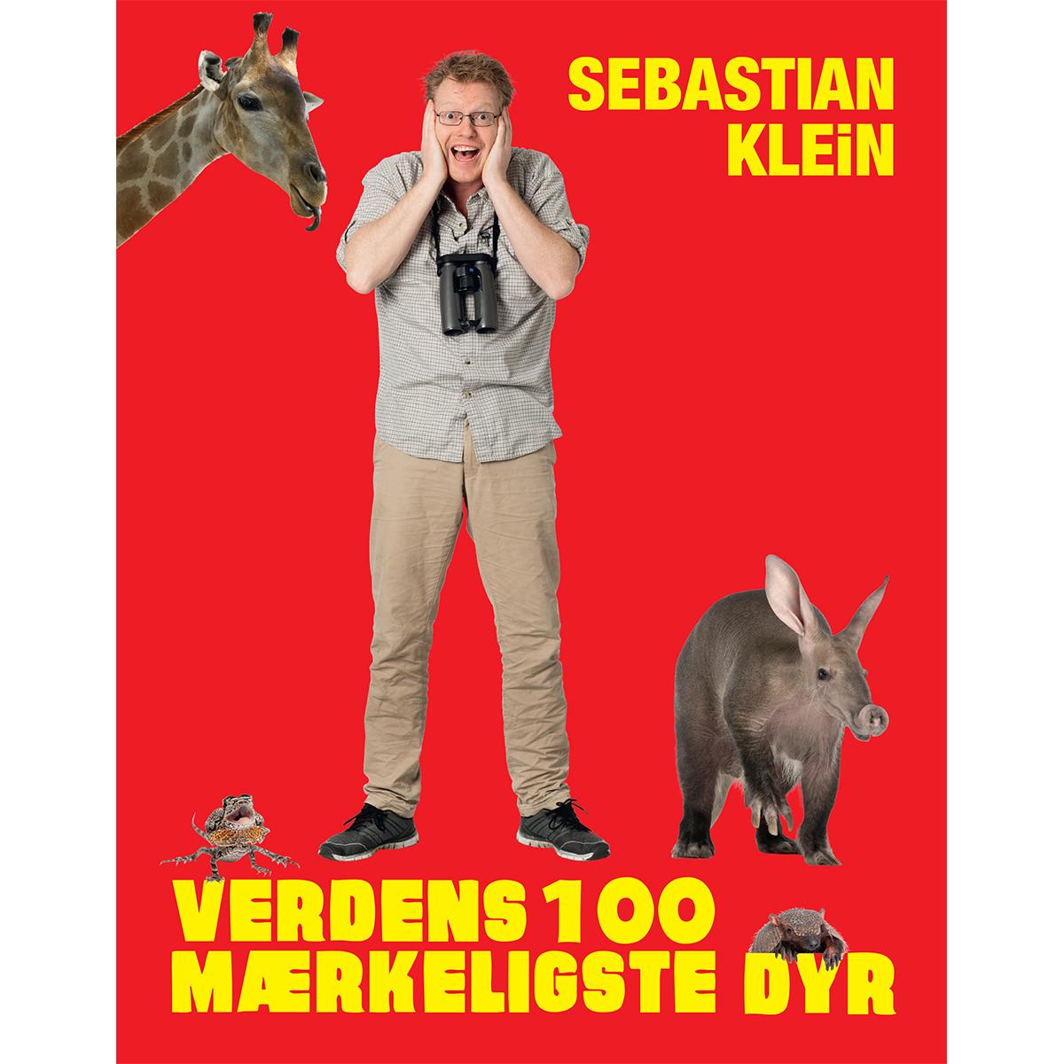 Image of   Verdens 100 mærkeligste dyr - Sebastians 100 dyr 3 - Indbundet