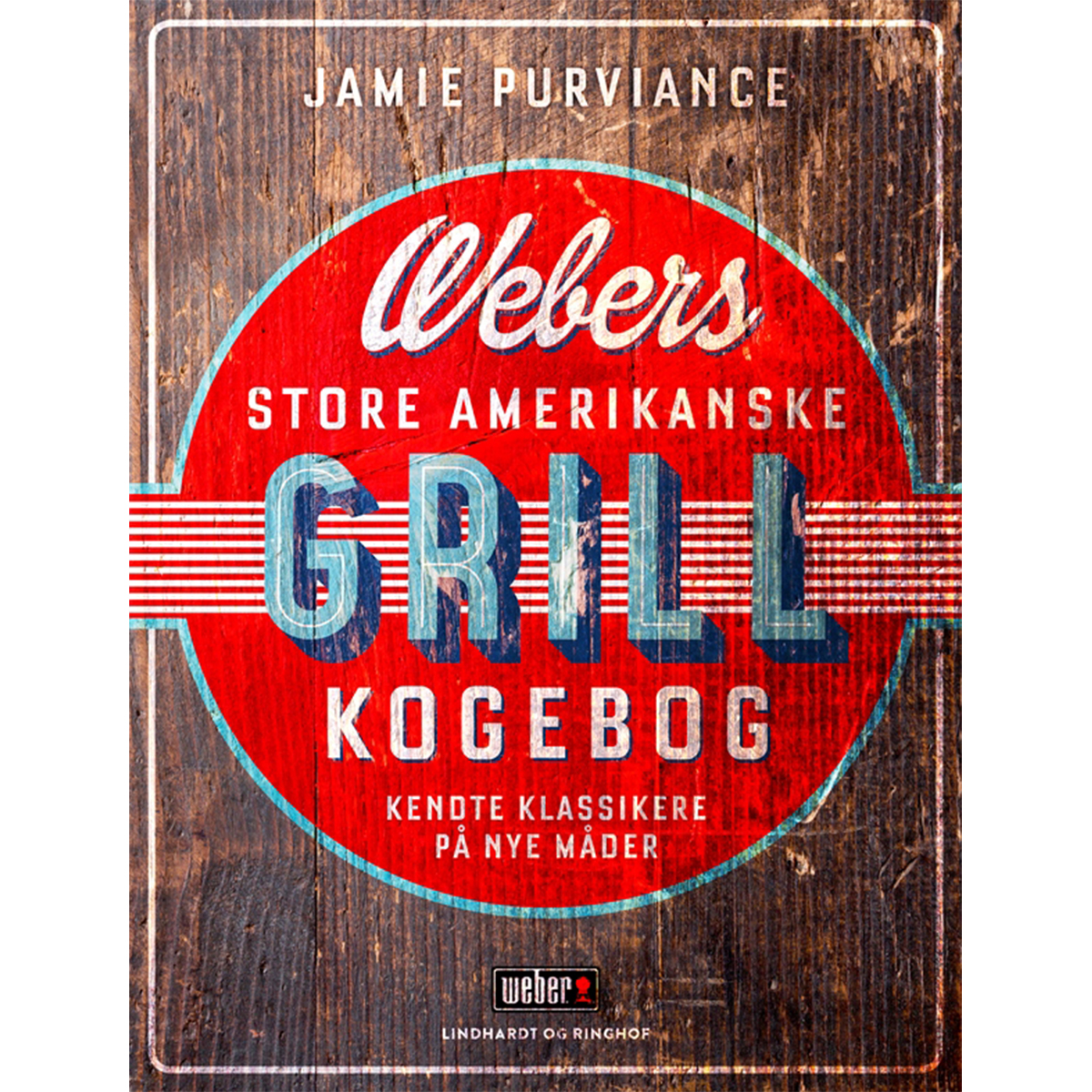 Image of   Webers store amerikanske grillkogebog - Indbundet